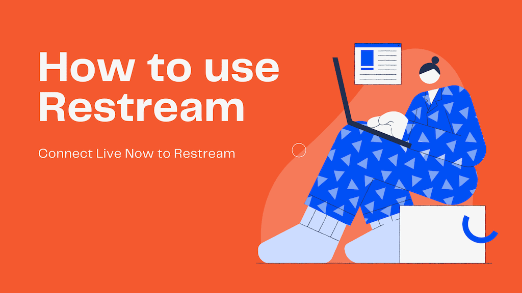 How to Connect Restream by Stream Key