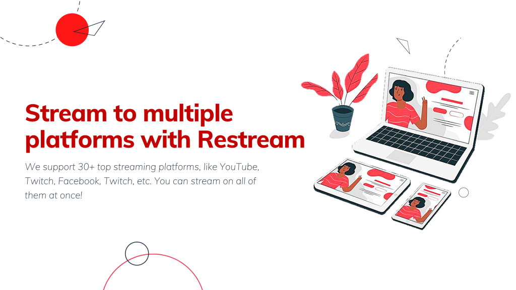 Stream to Multiple Platforms with Restream