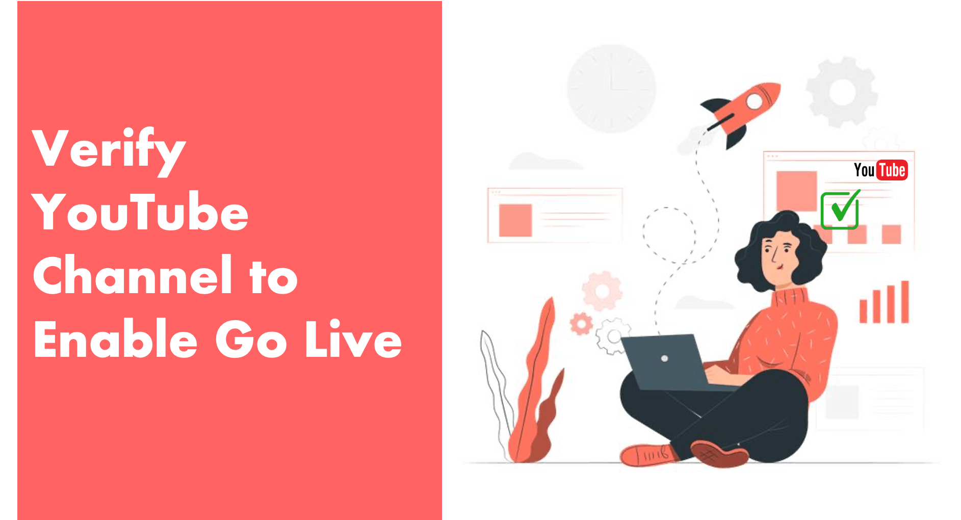 Verify YouTube Channel to Enable Go Live
